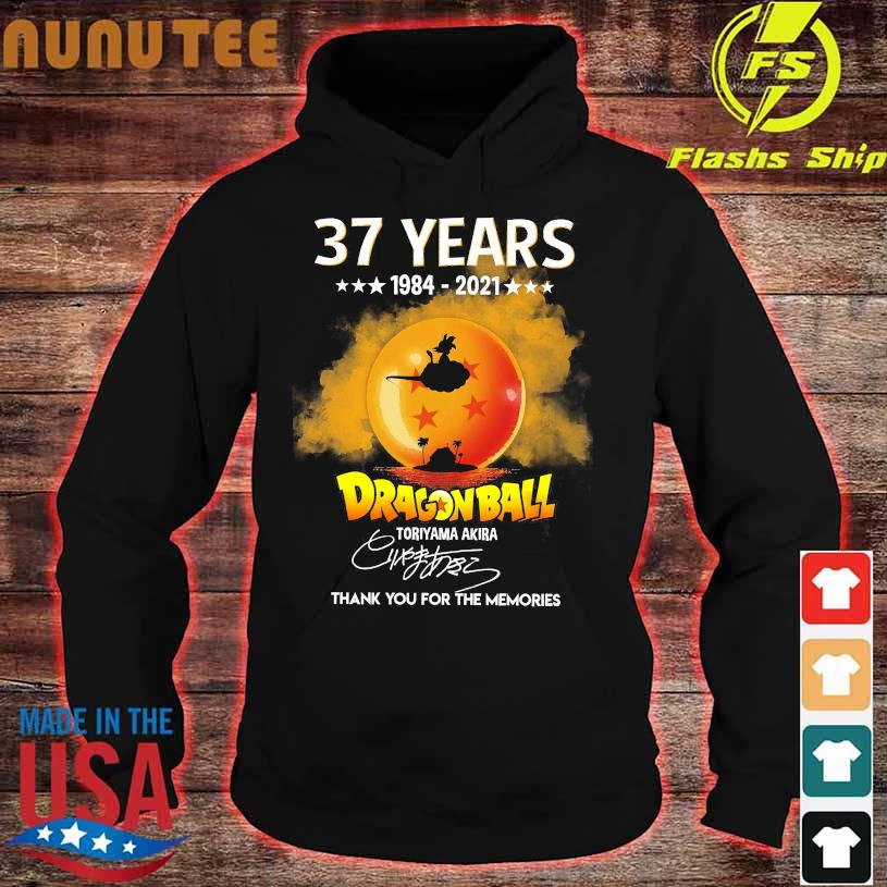 37 years 1984 2021 Dragon Ball thank You for the memories signature hoodie