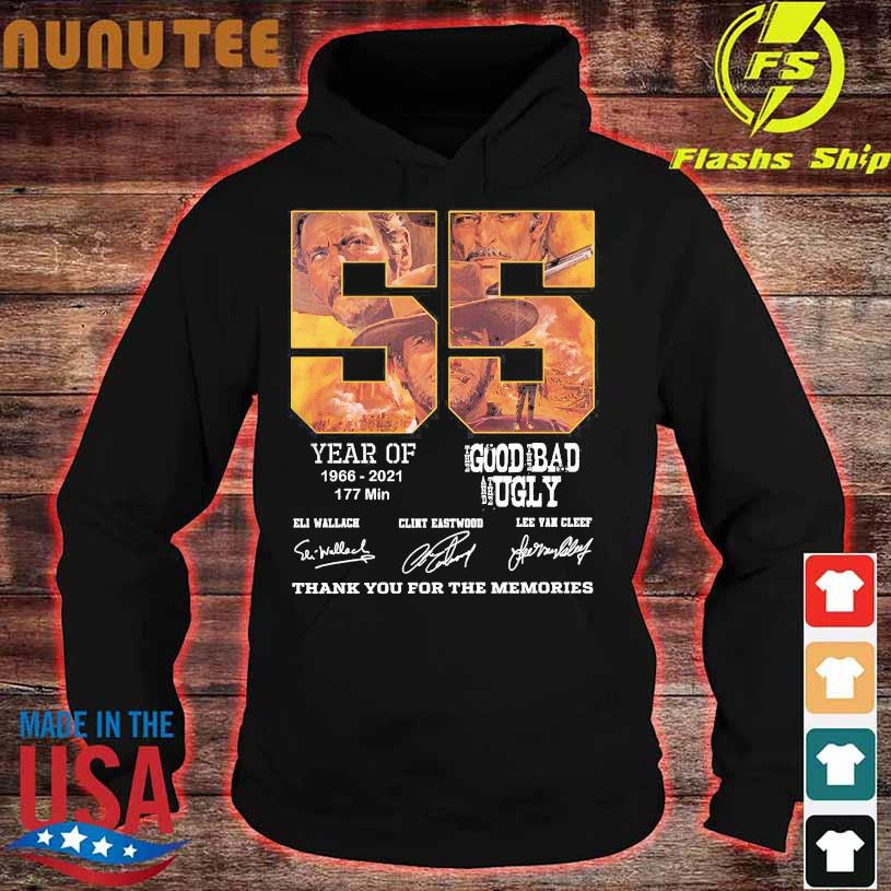 55 year of 1966 2021 177 min The Good The Bad and The Ugly thank You for the memories signatures hoodie