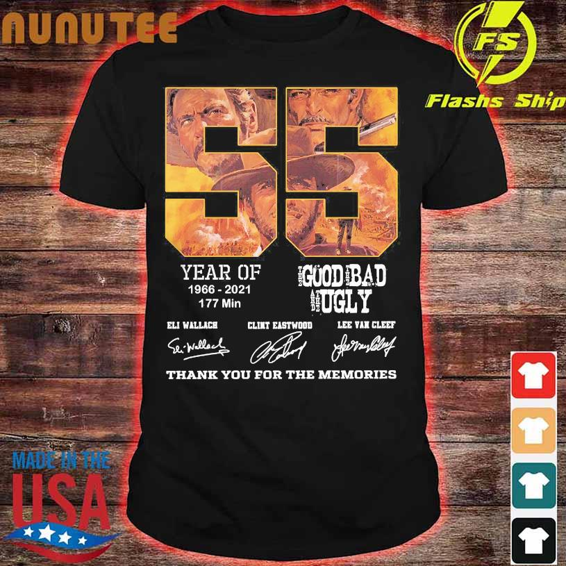55 year of 1966 2021 177 min The Good The Bad and The Ugly thank You for the memories signatures shirt