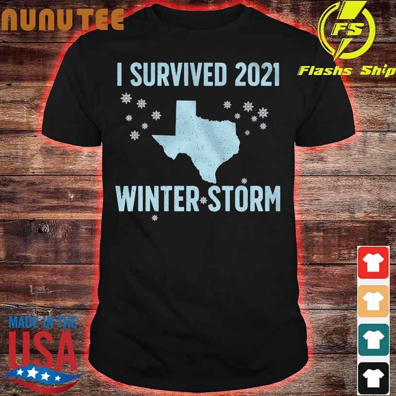 I survived 2021 winter storm shirt
