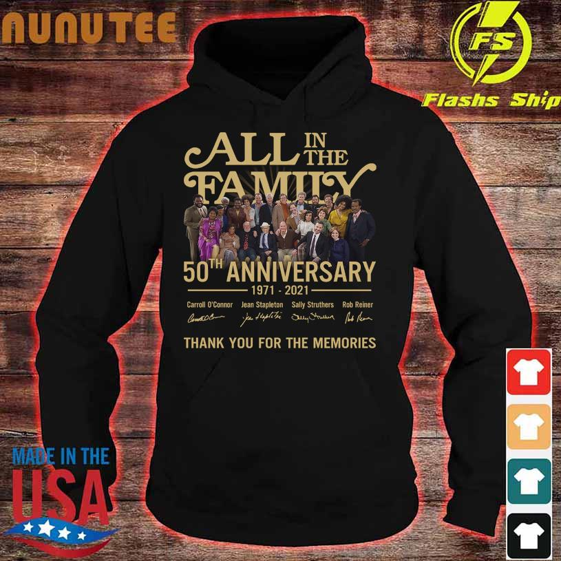 2021 All in the Family 50TH Anniversary 1971 2021 signatures hoodie