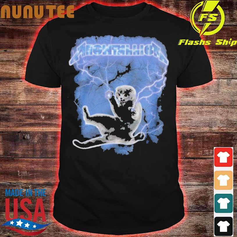 Meowtallica Thunder shirt