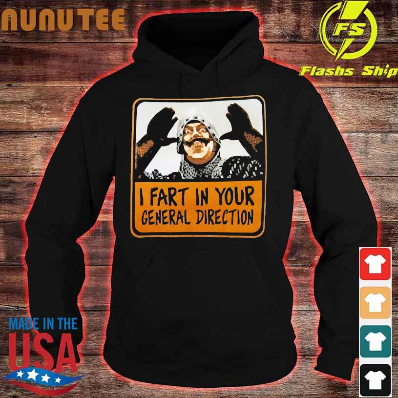 Monty Python I fart in your general direction hoodie