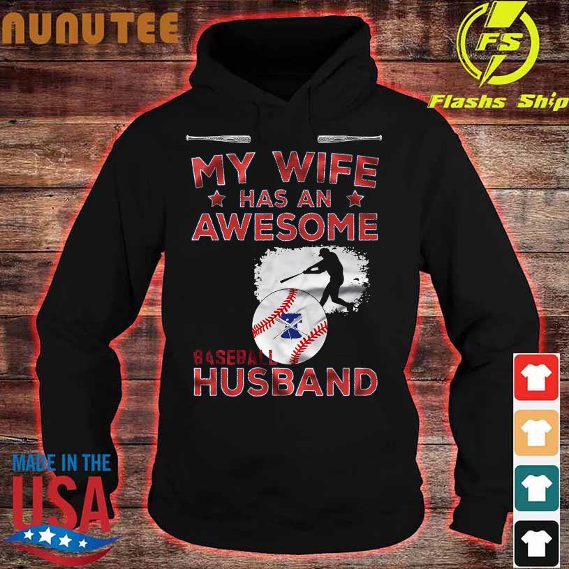 My Wife has an Awesome Baseball Husband hoodie