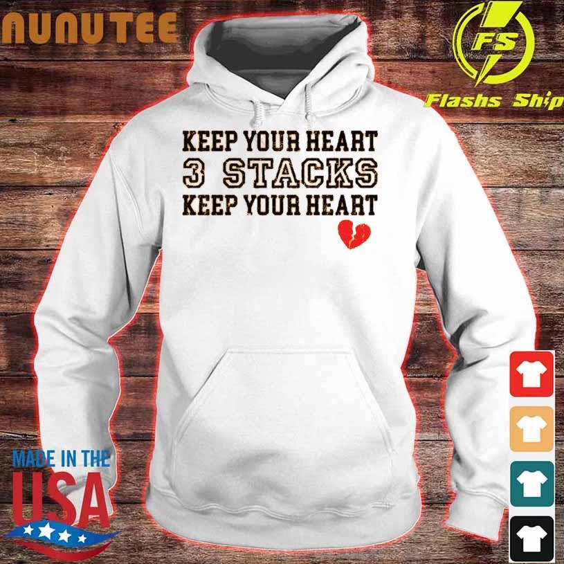 Keep Your Heart 3 Stacks Keep Your Heart Shirt hoodie