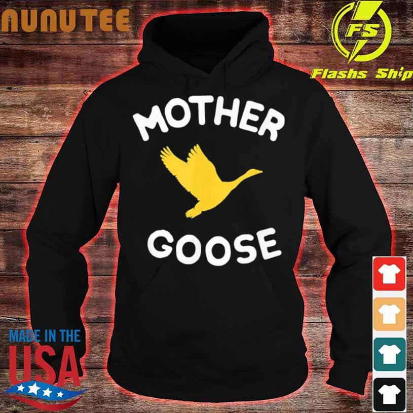 Mother Goose Shirt hoodie