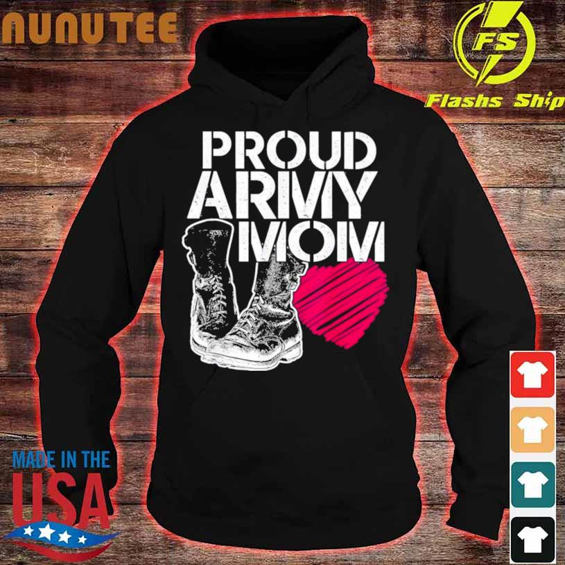 Mothers Day Proud Army Mom Shirt hoodie