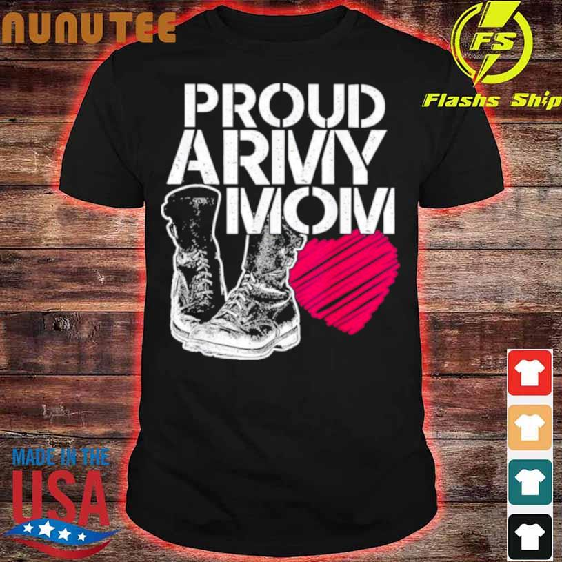 Mothers Day Proud Army Mom Shirt