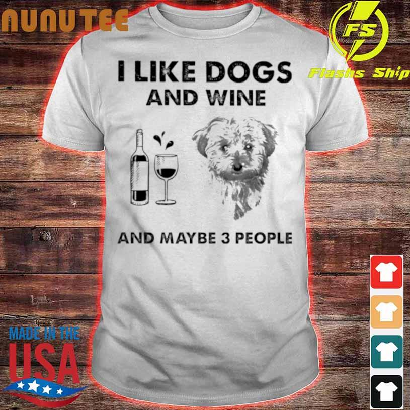 Official I Like Cockapoo And Wine And Maybe 3 People Shirt