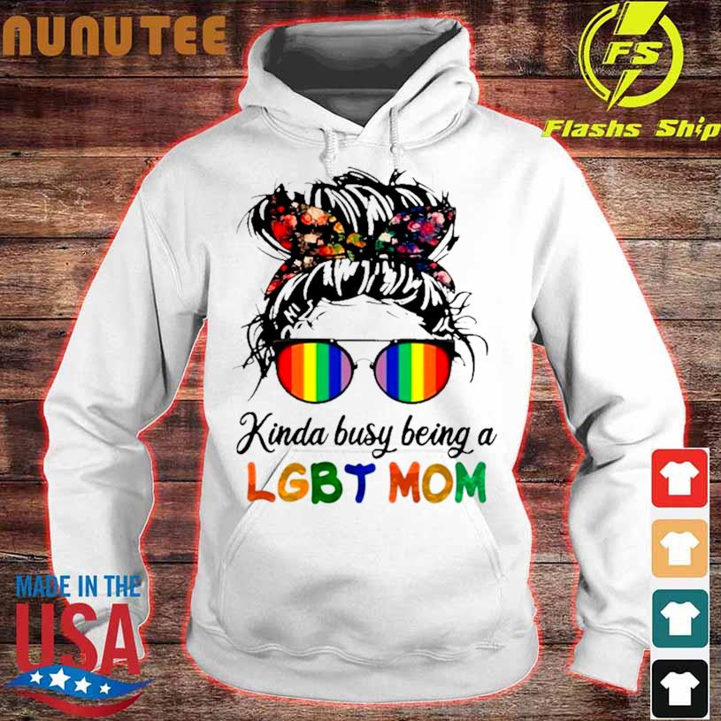Official Kinda Busy Being A Lgbt Mom Skull Shirt hoodie