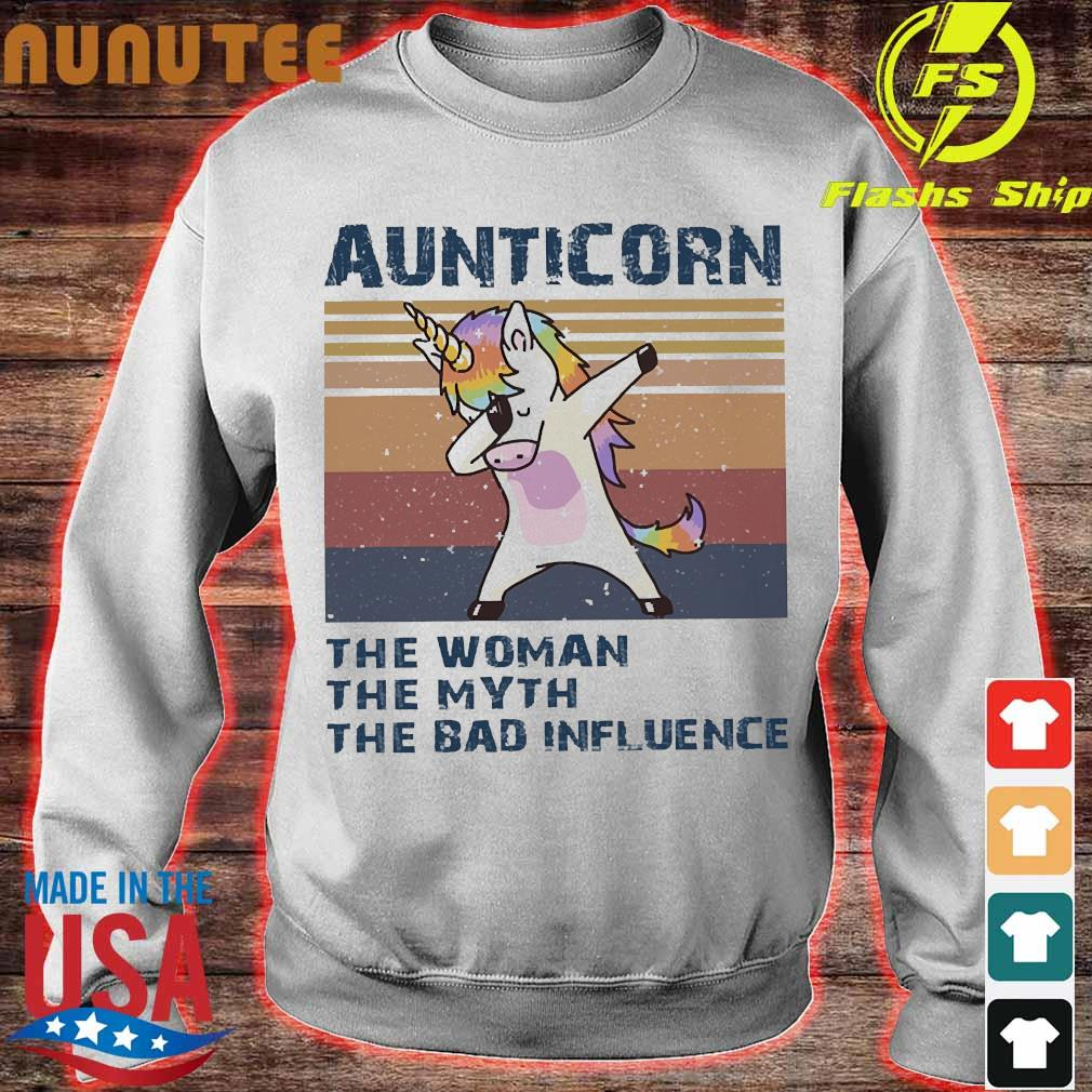 Aunticorn the Woman the myth the bad influence vintage Shirt sweater