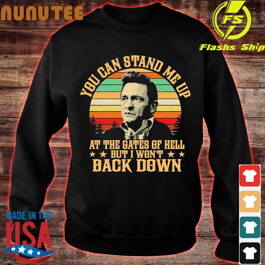 Johnny Cash Lyrics You can stand Me up at the Gates of hell but I won't back down vintage Shirt sweater