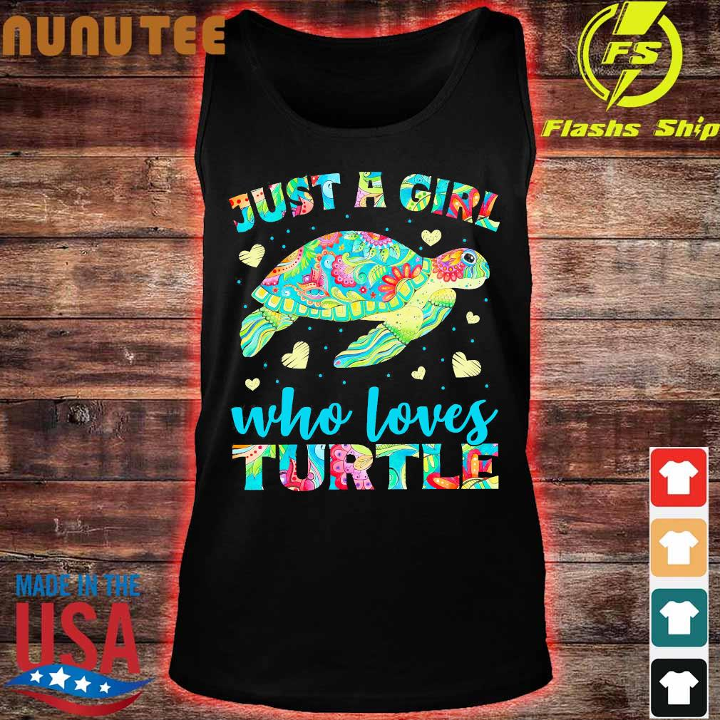 Just a Girl who loves Turtle Shirt tank top