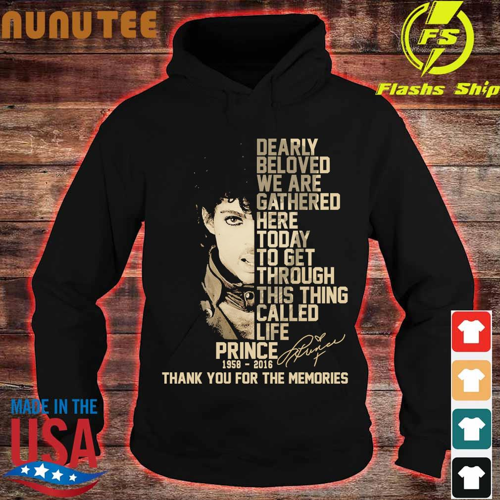 Prince 1958 2016 Dearly beloved we are gathered here thank You for the memories signature Shirt hoodie