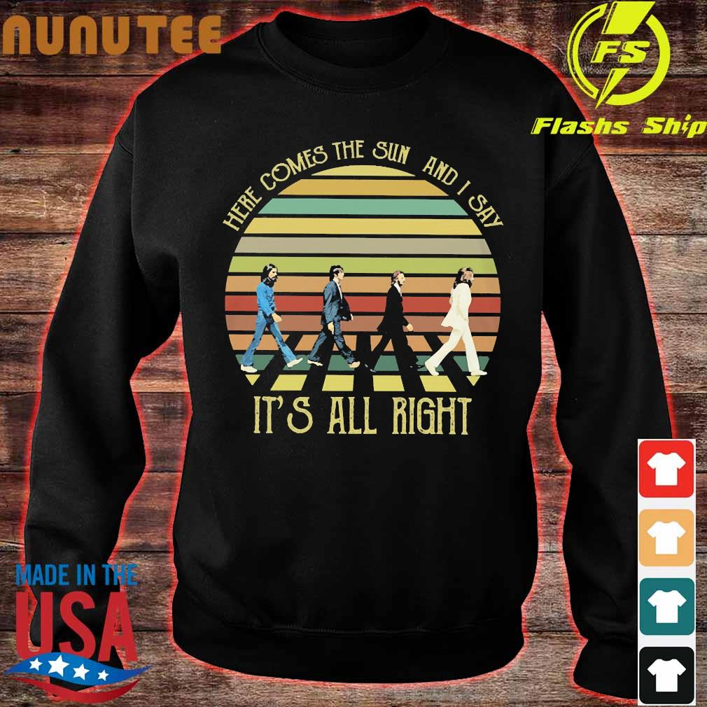The Beatles here comes the sun and I say It's all right vintage Shirt sweater