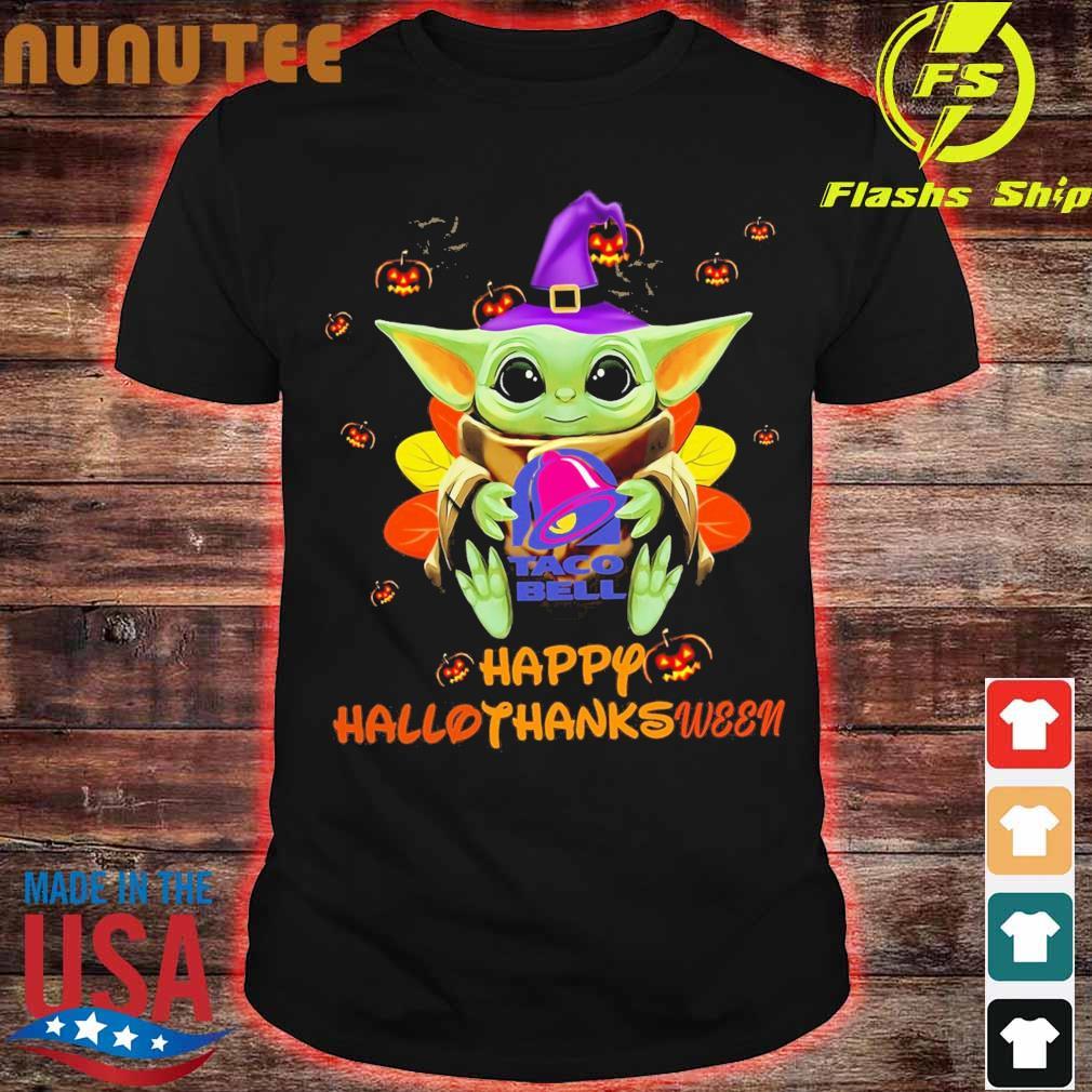 Baby Yoda Witch hug Taco Bell Happy Hallothanksween shirt