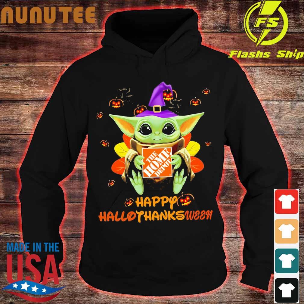 Baby Yoda Witch hug The Home Depot Happy Hallothanksween s hoodie