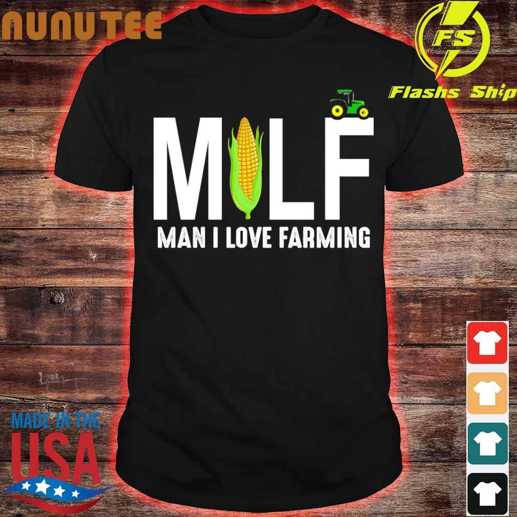 desaparecer Remisión plan  Corn Cotton Milf man I love farming shirt, hoodie, sweater, long sleeve and  tank top