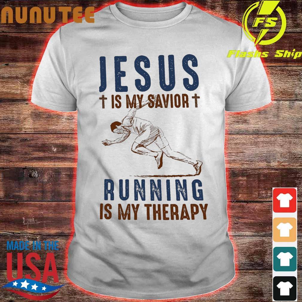 Jesus is My savior Running is My Therapy shirt
