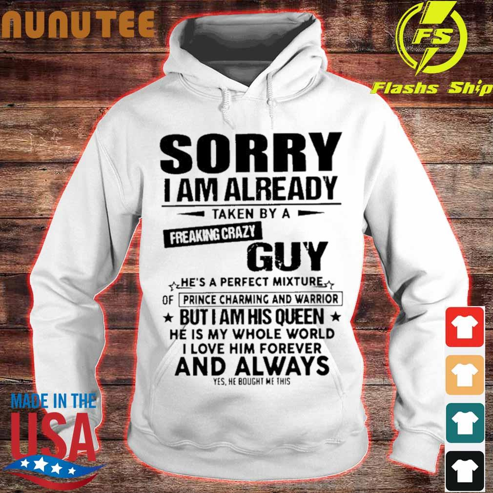 Sorry I Am Already Taken By A Freaking Crazy Guy He S A Perfect Mixture Shirt Hoodie Sweater Long Sleeve And Tank Top A guy with a mask and a green jacket walks into a creperie. perfect mixture shirt hoodie sweater