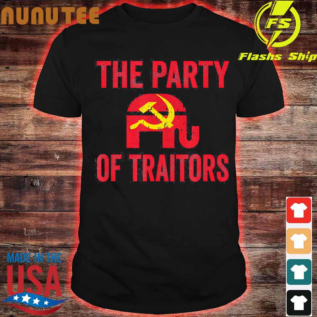 The Party of traitors shirt