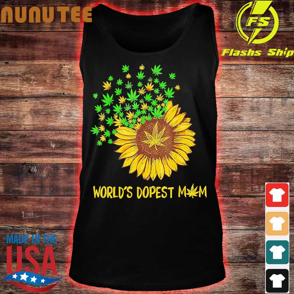 World's dopest mom Sunflower weed s tank top