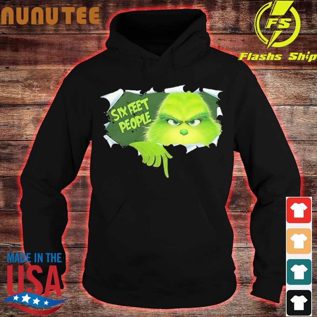 Grinch Six Feet People Shirt hoodie