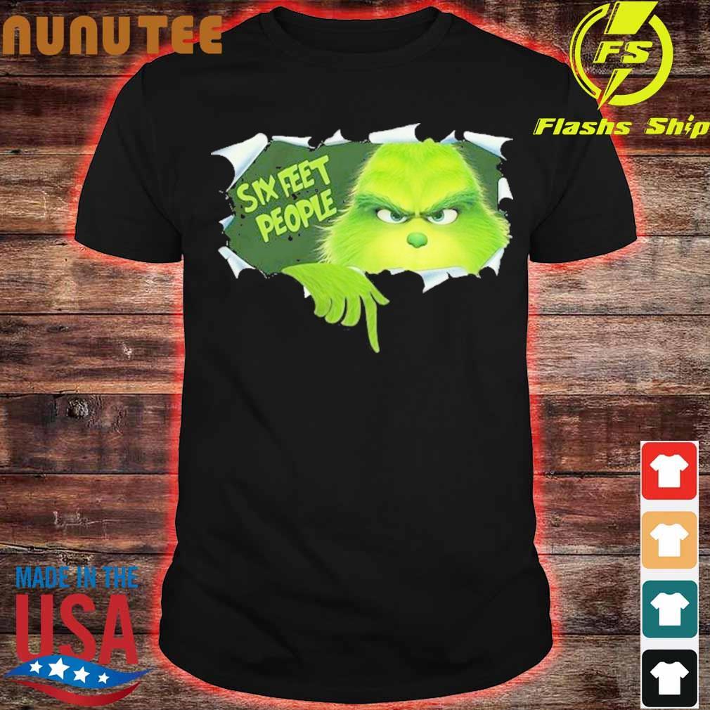 Grinch Six Feet People Shirt