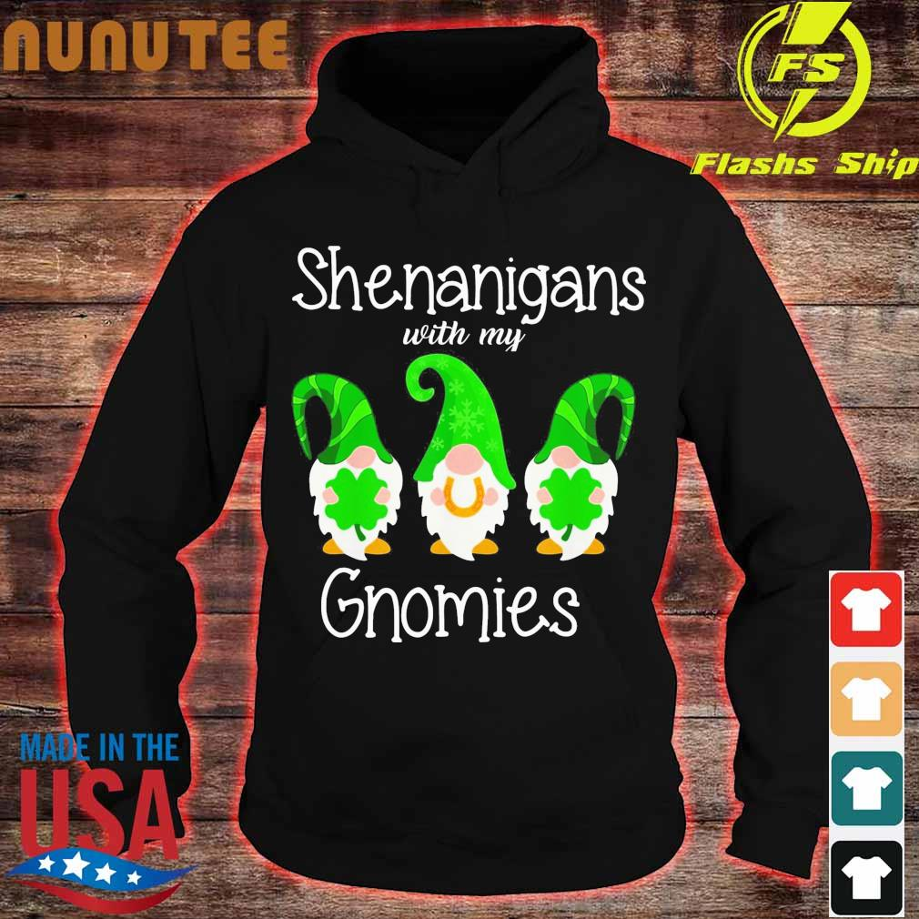 henanigans With My Gnomies St Patrick's Day Shirt hoodie