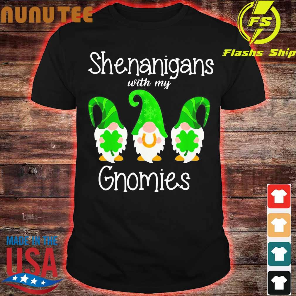 henanigans With My Gnomies St Patrick's Day Shirt
