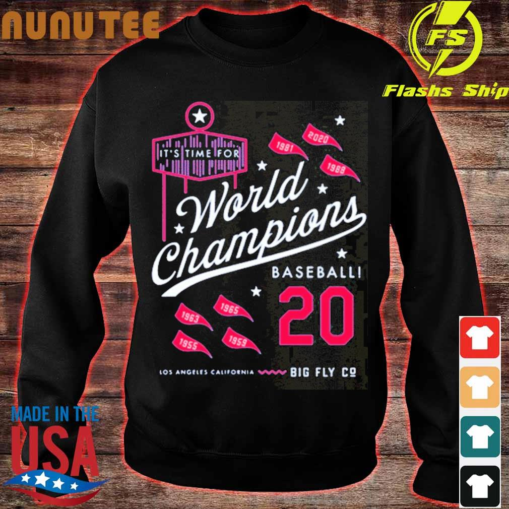 It's Time For World Champions Baseball 2020 Los Angeles California Shirt sweater