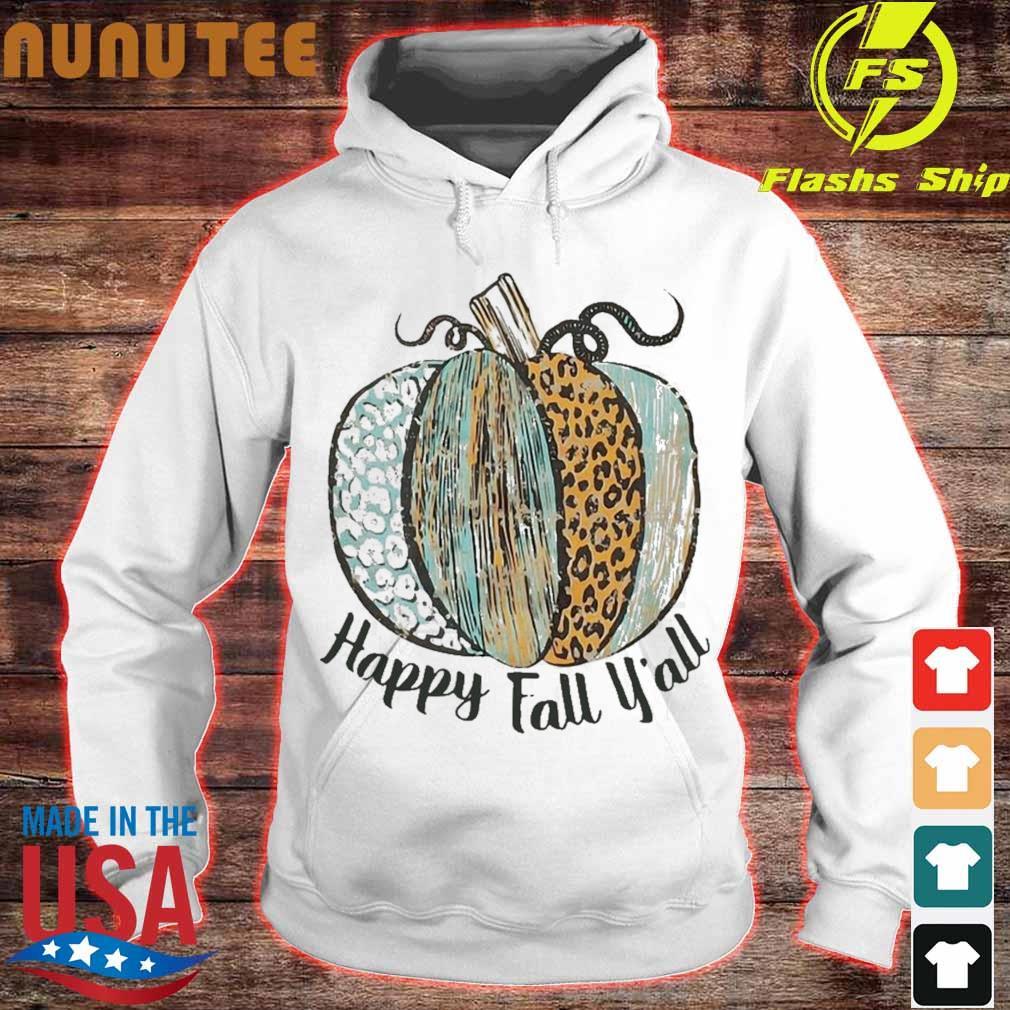 Pumpkins Happy Fall Y'all Shirt hoodie