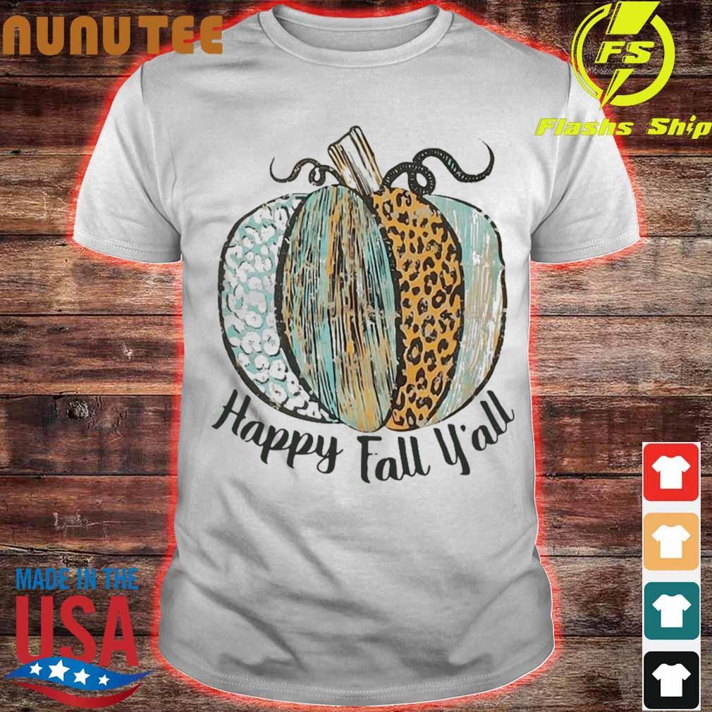 Pumpkins Happy Fall Y'all Shirt