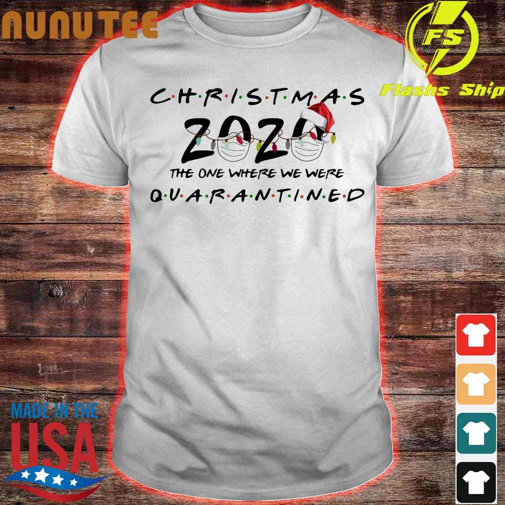 Official Christmas 2020 Face Mask The One Where We Were Quarantined Christmas Shirt
